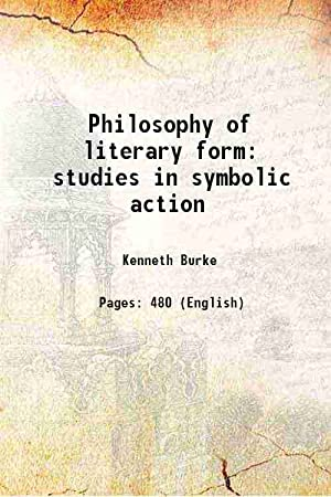 Philosophy of literary form studies in symbolic: Kenneth Burke