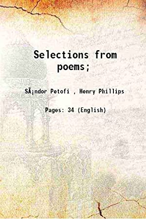Selections from poems; 1885 [Hardcover]: Sándor Petofi ,