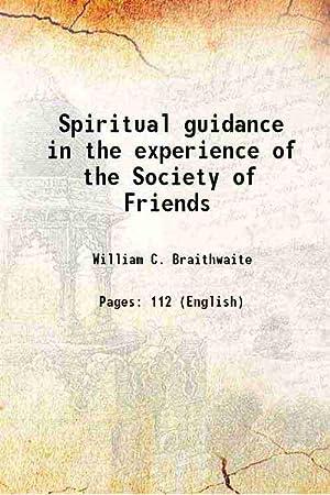 Spiritual guidance in the experience of the: William C. Braithwaite