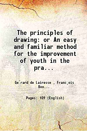 The principles of drawing or An easy: Gerard de Lairesse