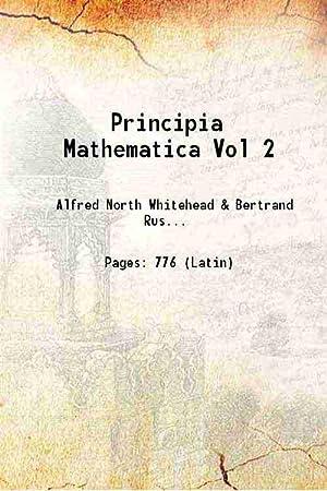Principia Mathematica Volume 2 1927 [Hardcover]: Alfred North Whitehead,
