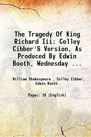 The Tragedy Of King Richard Iii: Colley: William Shakespeare ,