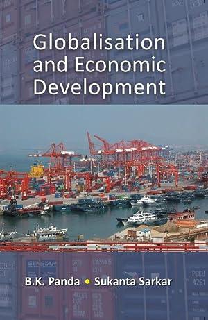 Globalisation and Economic Development: B. K. Panda,