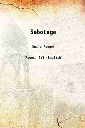 Sabotage [Hardcover]: Emile Pouget