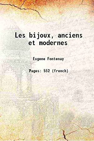 Les bijoux, anciens et modernes 1887 [Hardcover]: Eugene Fontenay