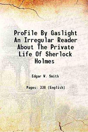 ProFile By Gaslight An Irregular Reader About: Edgar W. Smith