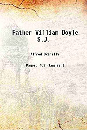 Father William Doyle S.J. 1922 [Hardcover]: Alfred ORahilly