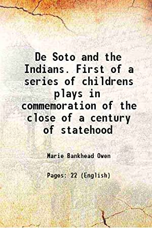 De Soto and the Indians. First of: Marie Bankhead Owen
