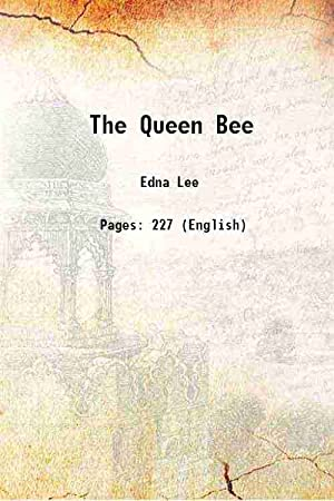 The Queen Bee 1949 [Hardcover]: Edna Lee