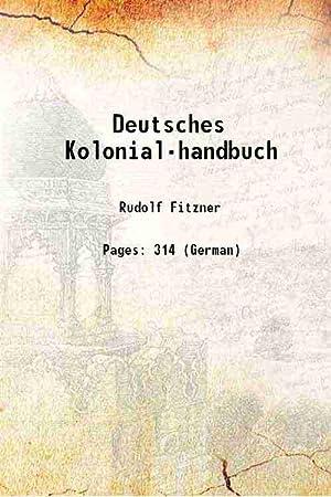 Deutsches Kolonial-handbuch 1901 [Hardcover]: Rudolf Fitzner