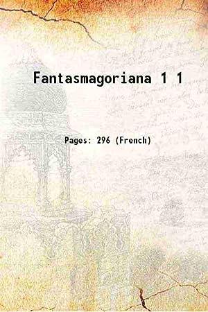 Fantasmagoriana Volume 1 1812 [Hardcover]: Anonymous
