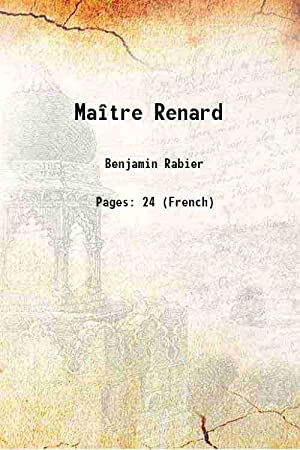 Maître Renard 1934: Benjamin Rabier