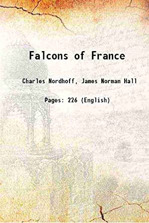 Falcons of France 1959 [Hardcover]: Charles Nordhoff, James