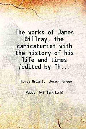 The works of James Gillray, the caricaturist: Thomas Wright, Joseph