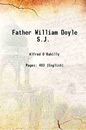 Father William Doyle S.J. 1922 [Hardcover]: Alfred O'Rahilly
