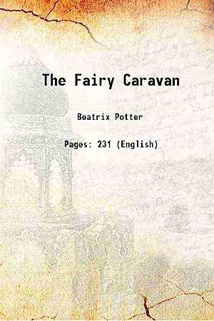 The Fairy Caravan 1929 [Hardcover]: Beatrix Potter