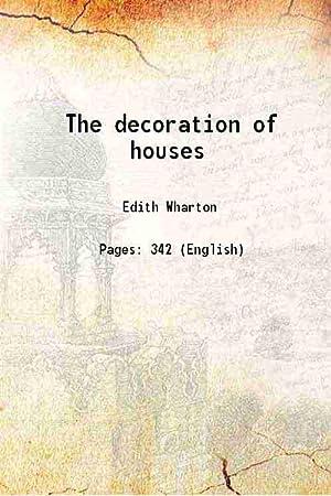 The decoration of houses 1907: Edith Wharton