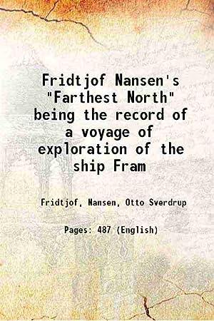 """Fridtjof Nansen's """"Farthest North"""" being the record: Fridtjof, Nansen, Otto"""