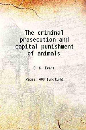 The criminal prosecution and capital punishment of: E. P. Evans