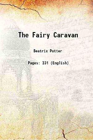 The Fairy Caravan 1929: Beatrix Potter
