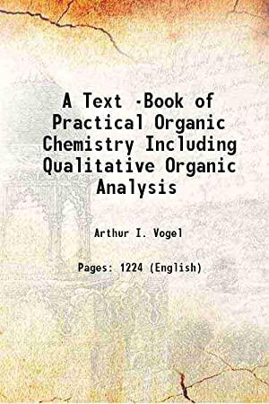 Vogels text book of practical organic chemistry