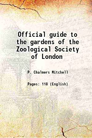 Official guide to the gardens of the: P. Chalmers Mitchell