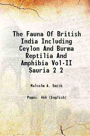 The Fauna Of British India Including Ceylon: Malcolm A. Smith