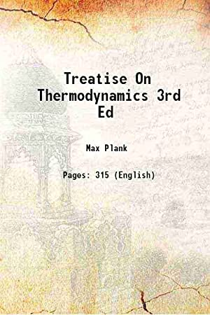 Treatise on Thermodynamics (3rd Edition)