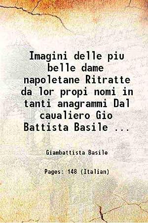 Imagini delle piu belle dame napoletane Ritratte: Giambattista Basile