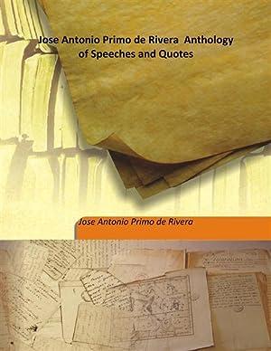 Jose Antonio Primo de Rivera Anthology of: Jose Antonio Primo