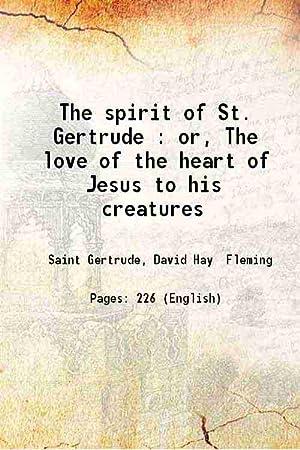The spirit of St. Gertrude; or, The: Saint Gertrude, David