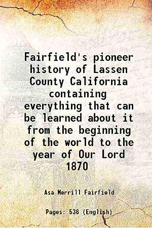 Fairfield's pioneer history of Lassen County California: Asa Merrill Fairfield