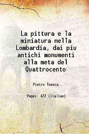 La pittura e la miniatura nella Lombardia,: Pietro Toesca