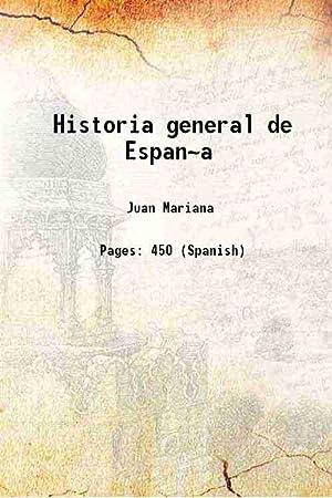 Historia general de Espan~a 1839: Juan Mariana