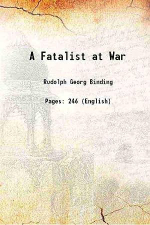 A Fatalist at War: Rudolph Georg Binding