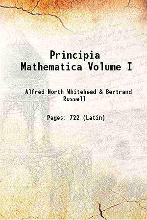 Principia Mathematica Volume 1 1963 [Hardcover]: Alfred North Whitehead,
