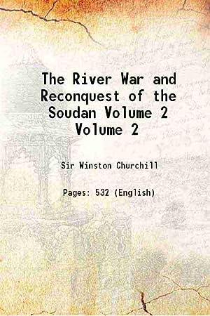 The River War Volume 2nd 1899 [Hardcover]: Winston Spencer Churchill
