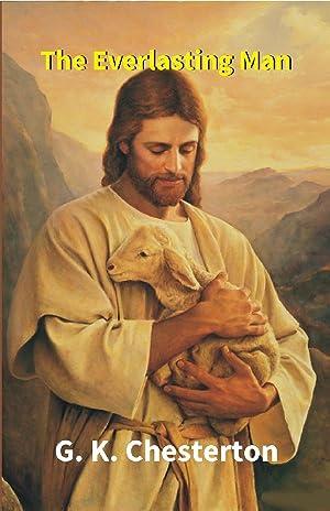 the everlasting man by chesterton g k abebooks