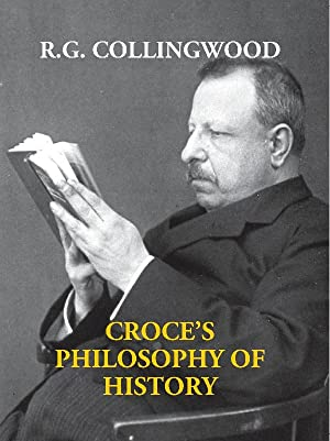 Croce's Philosophy of History [Hardcover]: R. G. Collingwood