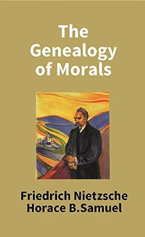 religion in on the genealogy of morals by nietzsche On the genealogy of morality: a polemic (german: zur genealogie der moral: eine streitschrift) is an 1887 book by german philosopher friedrich nietzscheit consists of a preface and three interrelated essays that expand and follow through on concepts nietzsche sketched out in beyond good and evil (1886) the three abhandlungen trace episodes in the evolution of moral.