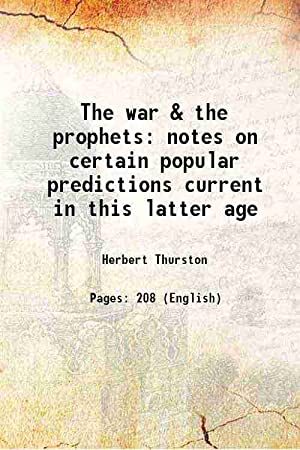 The war & the prophets notes on: Herbert Thurston