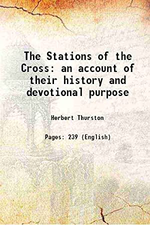 The Stations of the Cross an account: Herbert Thurston