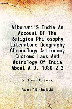 Alberuni'S India An Account Of The Religion,: Edward C. Sachau