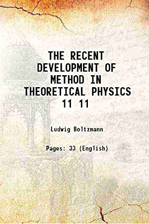 THE RECENT DEVELOPMENT OF METHOD IN THEORETICAL: Ludwig Boltzmann