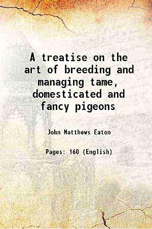 A treatise on the art of breeding: John Matthews Eaton