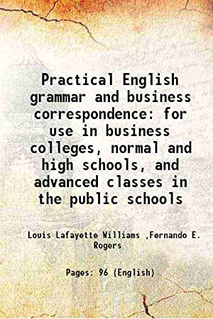 Practical English grammar and business correspondence for: Louis Lafayette Williams