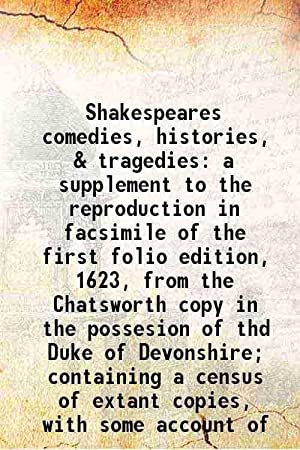 Shakespeares comedies, histories, & tragedies a supplement: Sir Sidney Lee