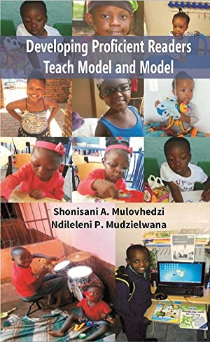 Developing Proficient Readers Teach Model and Model: Shonisani Agnes Mulovhedzi