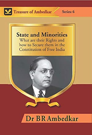 State and Minorities : What Are Their: Dr B R