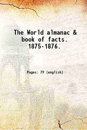 The World almanac & book of facts.: Anonymous